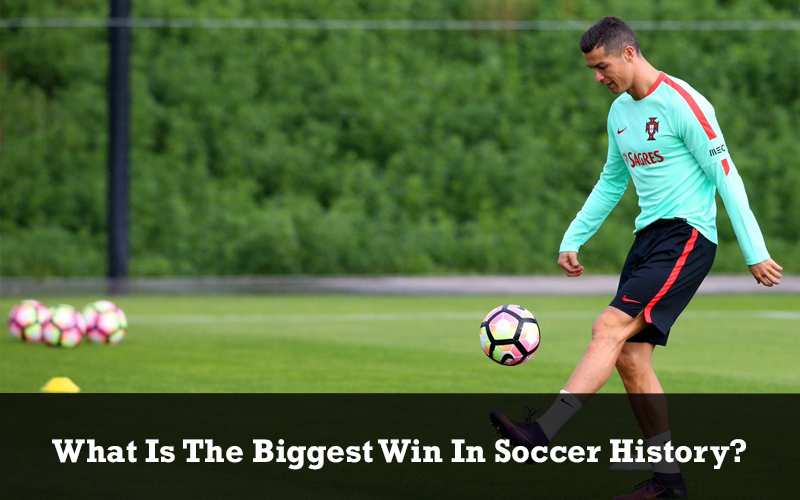 What Is The Biggest Win In Soccer History?