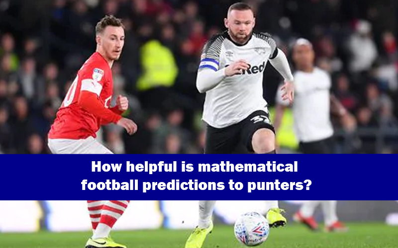 How helpful is mathematical football predictions to punters?